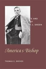 America's Bishop: The Life and Times of Fulton J. Sheen-ExLibrary