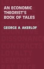 An Economic Theorist's Book of Tales : Essays That Entertain the Consequences...