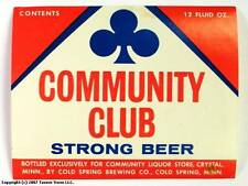Community Club Strong Beer only for Community Liquor Crystal MN Cold Spring MN