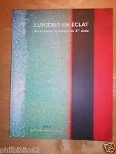 LUMIERES EN ECLAT Art et espace de lumière du 21e siècle / Vitrail Vitraux