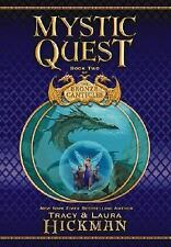 Mystic Quest: Book Two of the Bronze Canticles Hickman, Tracy, Hickman, Laura H