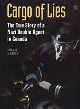 WW2 German U Boat Cargo of Lies Nazi Double Agent in Canada Reference Book