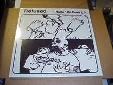 EP:  REFUSED - Rather Be Dead EP  CLEAR VINYL Ltd  SEALED NEW