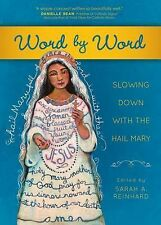 Word by Word : Slowing down with the Hail Mary (2015, Paperback)