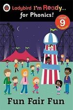 FUN FAIR FUN -LADYBIRD I'M READY FOR PHONICS READER Level 9 Childrens learn to