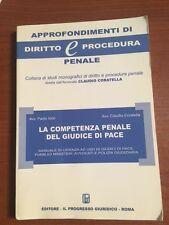 LA COMPETENZA PENALE DEL GIUDICE DI PACE-APPROFONDIMENTI DI DIRITTO E PROCEDURA