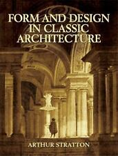 FORM AND DESIGN IN CLASSIC ARCHITECTURE - NEW PAPERBACK BOOK