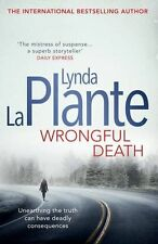 Wrongful Death by Lynda La Plante (Hardback, 2013)