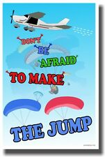 Don't Be Afraid To Make The Jump - NEW Classroom Motivational Poster