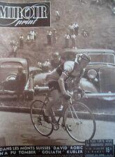 CYCLISME SPECIAL TOUR DE SUISSE COL SUSTEN ROBI KUBLER N° 109 MIROIR SPRINT 1948