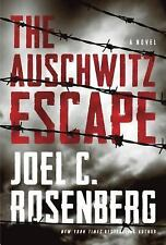 The Auschwitz Escape by Rosenberg, Joel C.