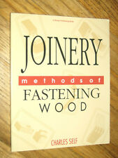 JOINERY : Methods of Fastening Wood