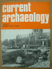CURRENT ARCHAEOLOGY MAGAZINE No 33 JULY 1972