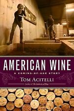 American Wine: A Coming-of-Age Story, Acitelli, Tom, New Books