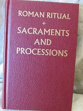 Roman Ritual Volume I Sacraments and Processions Hardback Burgundy Cover