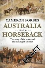 NEW Australia on Horseback By Cameron Forbes Hardcover Free Shipping