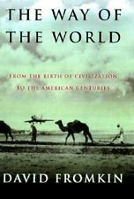 Way of the World : From the Dawn of Civilizations to the Eve of The Tw-ExLibrary