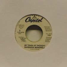 "BARBARA MANDRELL 'MY TRAIN OF THOUGHT' US IMPORT 7"" SINGLE PROMO COPY"