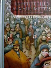 La petite fille aux allumettes, illustré José Sanabria, 2011