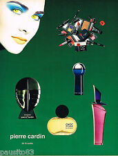 PUBLICITE ADVERTISING 055  1994  MAQUILLAGE & PARFUMS de femme de PIERRE CARDIN
