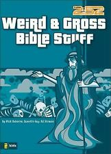 Weird & Gross Bible Stuff by Strauss, Ed, Guy, Quentin, Osborne, Rick, Good Book