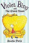 Violet Bing and the Grand House-ExLibrary