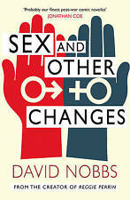 Sex And Other Changes, By Nobbs, David,in Used but Acceptable condition