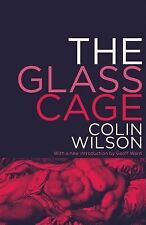 The Glass Cage by Colin Wilson (2014, Paperback)