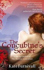 The Concubine's Secret by Kate Furnivall (Paperback, 2009)
