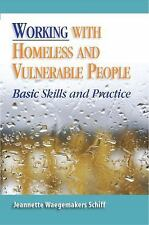 NEW - Working with Homeless and Vulnerable People: Basic Skills and Practices