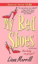 My Red Shoes (Zebra Contemporary Romance) by Merrill, Liana
