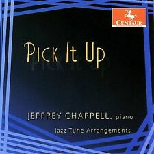 Jeffrey Chappell-Pick It Up: Jazz Tune Arrangem CD NEW