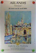 ARLANDIS expose Galerie Antinéa à Marseille AFFICHE ORIGINALE/10PB