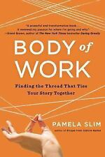 BODY OF WORK (9781591846192) - PAMELA SLIM (PAPERBACK) NEW