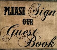 """8""""x10"""" Rustic Country Burlap Wedding Sign  PLEASE SIGN OUR GUESTBOOK"""