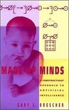 Artificial Intelligence: Made-up Minds : A Constructivist Approach to...