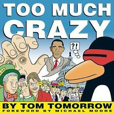 Too Much Crazy by Tomorrow, Tom