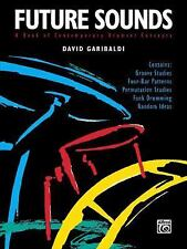 Future Sounds : A Book of Contemporary Drumset Concepts by David Garibaldi...