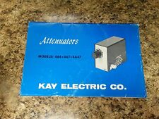 Kay Electric Co. Attenuators Models 464, 467, and 4647