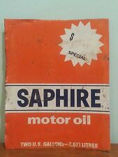 Antique Vintage Gas & Oil Advertising Tin Sign Saphire Motor Oil Can