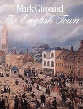 NEW The English Town: A History of Urban Life by Mark Girouard Paperback Book (E