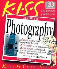 KISS Guide to Photography (Keep It Simple Series)-ExLibrary