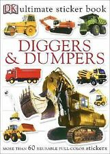 Ultimate Sticker Book: Diggers and Dumpers (Ultimate Sticker Books) by DK Publi