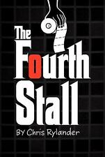 Fourth Stall: The Fourth Stall 1 by Chris Rylander (2012, Paperback)