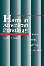 Harm in American Penology: Offenders, Victims and Their Communities (S U N Y Ser