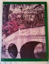 The Story of Magnolia Plantation And Its Gardens (1984 HC) (Charleston, SC)