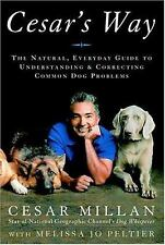 VG, Cesar's Way: The Natural, Everyday Guide to Understanding and Correcting Com