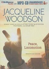 NEW - Peace, Locomotion by Woodson, Jacqueline