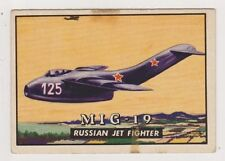 1952 Topps Wings #120 MIG - 19, Excellent Condition!