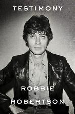 Testimony by Robbie Robertson SIGNED  AUTOGRAPHED the band